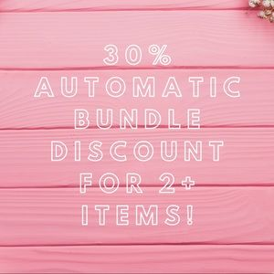 30% Automatic Bundle Discount for 2+ Items!